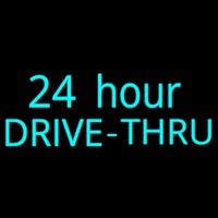24 Hours Drive Thru Neon Sign