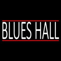 Blues Hall Neon Sign