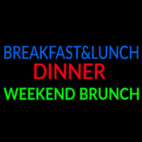 Breakfast And Lunch Dinner Weekend Brunch Neon Sign