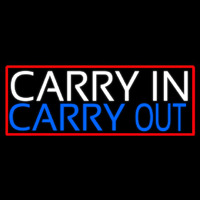 Carry In Carry Out Neon Sign