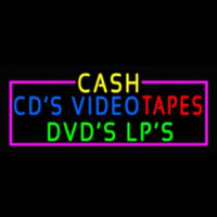 Cash Cds Videos Dvds Lps Tapes Neon Sign