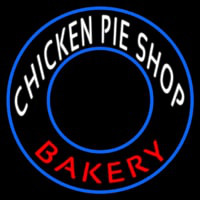 Chicken Pie Shop Bakery Circle Neon Sign