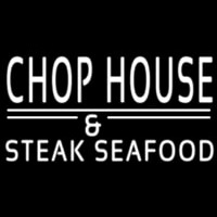 Chophouse And Steak Seafood Neon Sign