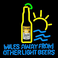 Corona Light Miles Away From Other s Beer Sign Neon Sign