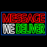 Custom We Deliver Neon Sign