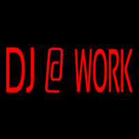 Dj At Work 1 Neon Sign