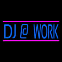 Dj At Work Neon Sign