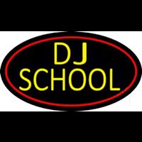 Dj School Neon Sign