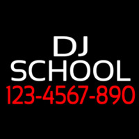 Dj School With Phone Number Neon Sign