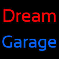 Dream Garage Neon Sign