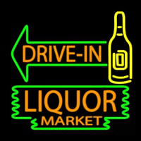 Drive In Liquor Market Neon Sign