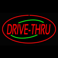 Drive Thru Oval Red Neon Sign
