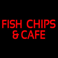 Fish And Chips Cafe Neon Sign