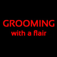 Grooming With A Flair Neon Sign