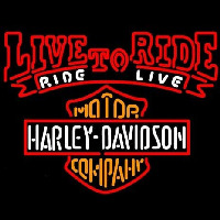 Harley Davidson Live To Ride Ride To Live Neon Sign
