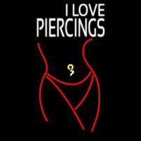 I Love Piercin Neon Sign