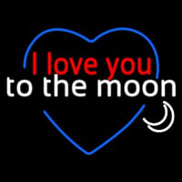 I Love You To The Moon Neon Sign