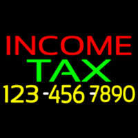 Income Ta  With Phone Number Neon Sign