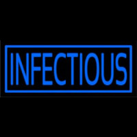 Infectious Neon Sign