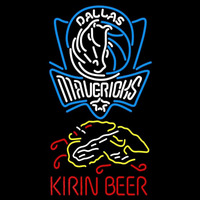 Kirin Dallas Mavericks NBA Beer Sign Neon Sign