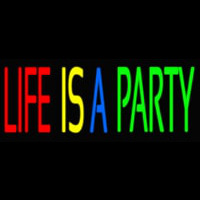 Life Is A Party 2 Neon Sign