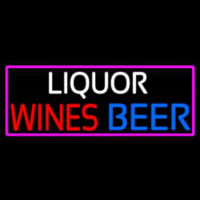 Liquors Wines Beer With Pink Border Neon Sign
