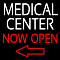 Medical Center Now Open Neon Sign
