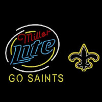Miller Lite New Orleans Saints Go Saints Neon Sign Neon Sign