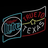 Miller Lite True to Texas Neon Sign