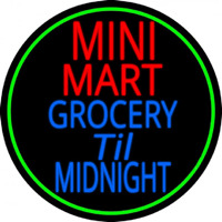 Mini Mart Groceries Till Midnight Neon Sign