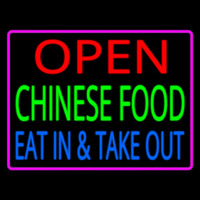 Open Chinese Food Eat In Take Out Neon Sign