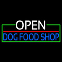 Open Dog Food Shop With Green Border Neon Sign