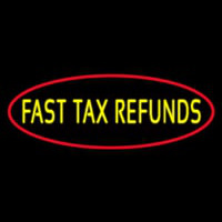 Oval Fast Ta  Refunds Neon Sign