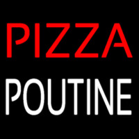 Pizza Poutine Neon Sign
