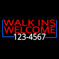 Red Walk Ins Welcome With Phone Number Neon Sign