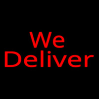 Red We Deliver Cursive Neon Sign