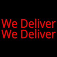 Red We Deliver Neon Sign