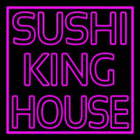 Sushi King House Neon Sign