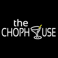 The Chophouse With Glass Neon Sign