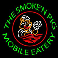 The Smoken Pig Mobile Eatery Neon Sign