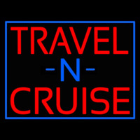 Travel N Cruise With Border Neon Sign