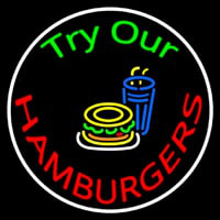 Try Our Hamburgers Circle Neon Sign