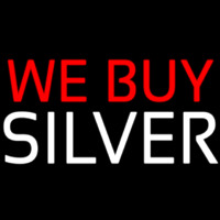 We Buy Silver Neon Sign