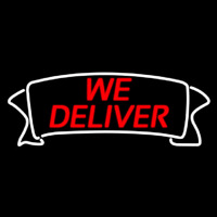 We Deliver Banner Neon Sign