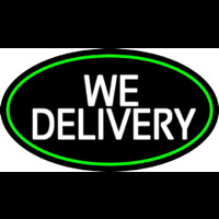 We Deliver Oval With Green Border Neon Sign