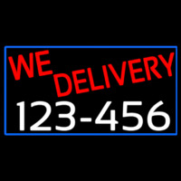 We Deliver Phone Number With Blue Border Neon Sign