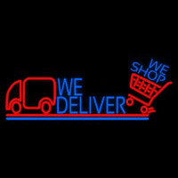 We Deliver With Van Neon Sign