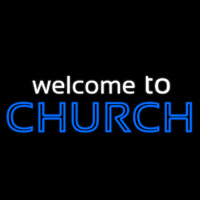 Welcome To Church Neon Sign