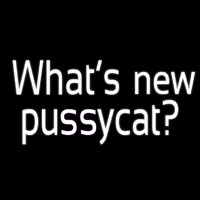 Whats New Pussycat Neon Sign
