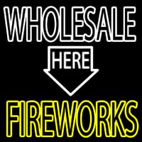 Wholesale Fireworks Here Neon Sign